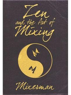 Mixerman: Zen And The Art Of Mixing Books |