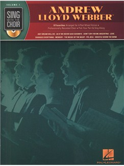 Sing With The Choir Volume 1: Andrew Lloyd Webber (Book And CD) CD et Livre | Voix, SATB