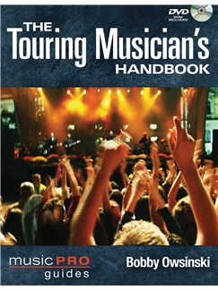 The Touring Musician's Handbook Books and DVDs / Videos |