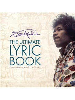 Jimi Hendrix: The Ultimate Lyric Book Books | Lyrics Only