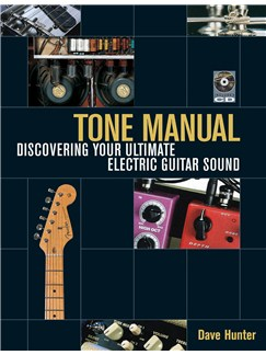 Dave Hunter: Tone Manual - Discovering Your Ultimate Electric Guitar Sound Books | Electric Guitar