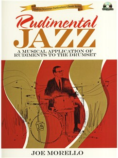 Joe Morello: Rudimental Jazz - A Musical Application Of Rudiments To The Drumset Books and CDs | Drums, Percussion