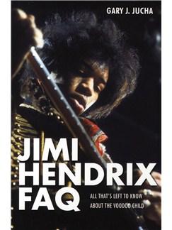 Gary J. Jucha: Jimi Hendrix FAQ Books |