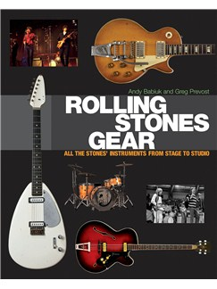 Rolling Stones Gear: All The Stones' Instruments From Stage To Studio Books |
