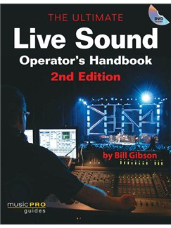 The Ultimate Live Sound Operator's Handbook: 2nd Edition Books and DVDs / Videos |