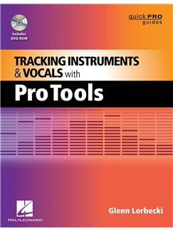 Glenn Lorbecki: Tracking Instruments And Vocals With Pro Tools (Book/DVD) Books and DVDs / Videos |