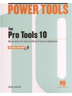 Glenn Lorbecki: Power Tools for Pro Tools 10 Books and CD-Roms / DVD-Roms |