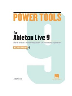Power Tools For Ableton Live 9 Books and CD-Roms / DVD-Roms |
