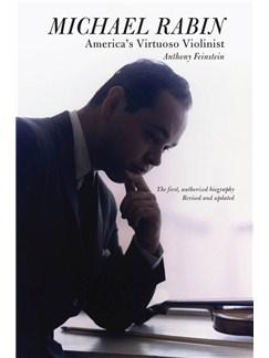 Michael Rabin: America's Virtuoso Violinist Books |