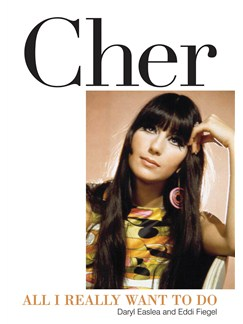 Cher: All I Really Want To Do Books |