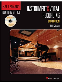 Hal Leonard Recording Method: Book 2 - Instrument & Vocal Recording (2nd Edition) Books and CD-Roms / DVD-Roms |