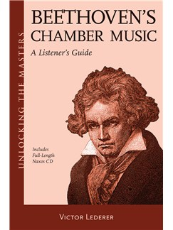 Victor Lederer: Beethoven's Chamber Music - A Listener's Guide Books and CDs |