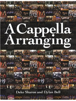 Deke Sharon/Dylan Bell: A Cappella Arranging Books | Choral