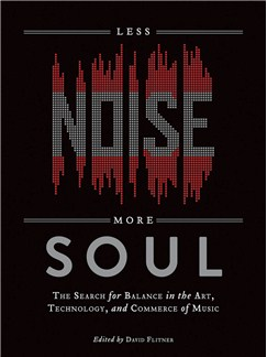 David Flitner: Less Noise, More Soul Books |