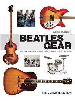 Andy Babiuk: Beatles Gear (Hardcover) Books |
