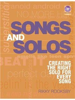 Rikky Rooksby: Songs And Solos - Creating The Right Solo For Every Song (Book/CD) Books | Guitar