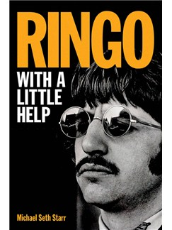Michael Seth Starr: Ringo - With A Little Help Books |