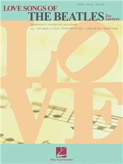 Love Songs Of The Beatles - 2nd Edition Books | Piano, Vocal & Guitar