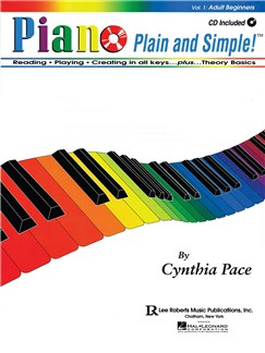 Cynthia Pace: Piano Plain And Simple! Volume 1 - Adult Beginners Books and CDs | Piano