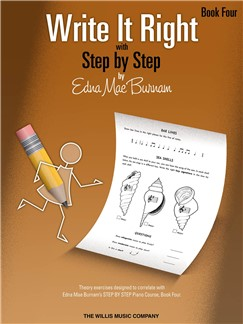 Edna Mae Burnam: Write It Right - Book 4 Books | Piano