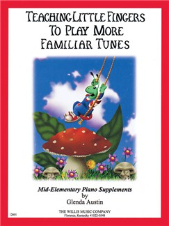 Teaching Little Fingers To Play More Familiar Tunes - Book Only Books | Piano