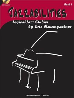 Eric Baumgartner: Jazzabilities Book 1 Books and CDs | Piano