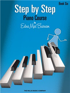Edna Mae Burnam's Step By Step Piano Course - Book 6 Books | Piano