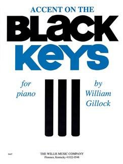 William Gillock: Accent On Black Keys Books | Piano