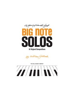 William Gillock: A Young Pianist's First Big Note Solos Books | Piano