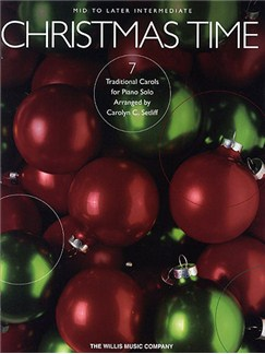 Christmas Time - 7 Mid to Later Intermediate Piano Solos Books | Piano