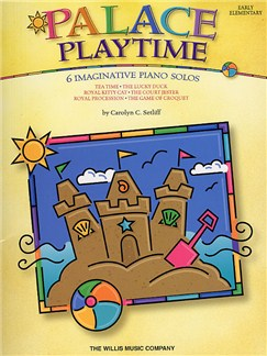 Carolyn Setliff: Palace Playtime Books | Piano