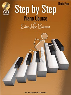 Edna Mae Burnam: Step By Step Piano Course - Book 4 Books and CDs | Piano