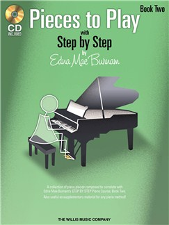 Edna Mae Burnam: Step By Step Pieces To Play - Book 2 Books and CDs | Piano