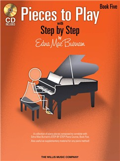Edna Mae Burnam: Step By Step Pieces To Play - Book 5 Books and CDs | Piano