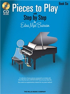 Edna Mae Burnam: Step By Step Pieces To Play - Book 6 Books and CDs | Piano