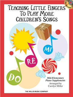 Teaching Little Fingers To Play More Children's Songs Books and CDs | Piano, Piano Duet