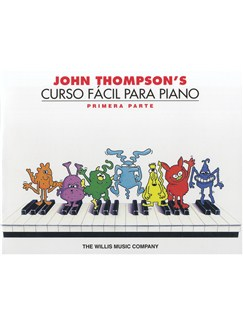 John Thompson's Easiest Piano Course: Part 1 - Spanish Edition Books | Piano