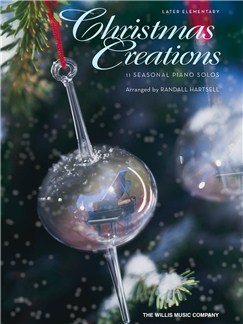 Christmas Creations - 11 Seasonal Piano Solos Books | Piano