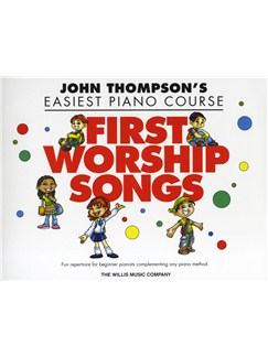 John Thompson's Easiest Piano Course: First Worship Songs Books | Piano