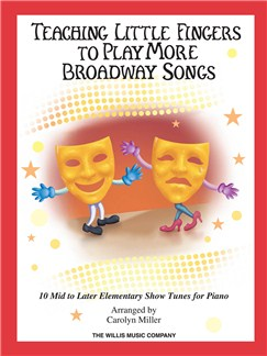 Teaching Little Fingers to Play More Broadway Songs (Book/CD) Books and CDs | Piano