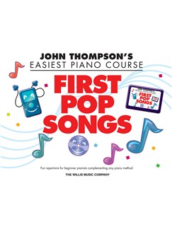 John Thompson's Easiest Piano Course: First Pop Songs Books | Piano