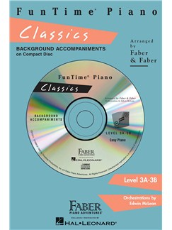 Nancy & Randall Faber: FunTime Piano Classics CD (Level 3A-3B) CDs | Piano