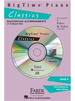 Nancy & Randall Faber: BigTime Piano Classics CD (Level 4) CDs | Piano