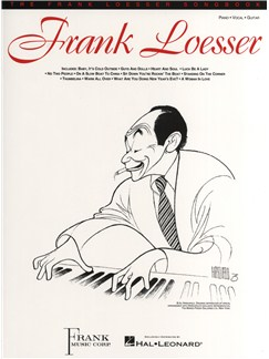 Frank Loesser: The Frank Loesser Songbook Books | Piano, Vocal & Guitar
