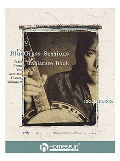 Béla Fleck: The Bluegrass Sessions Books | Banjo Tab