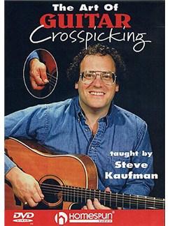 Steve Kaufman:The Art Of Guitar Crosspicking DVDs / Videos | Guitar