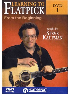 Steve Kaufman: Learning To Flatpick DVD 1 - From The Beginning DVDs / Videos | Acoustic Guitar
