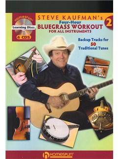 Steve Kaufman's Four-Hour Bluegrass Workout 2 (Book/4 CDs) Books, CDs and DVDs / Videos | All Instruments