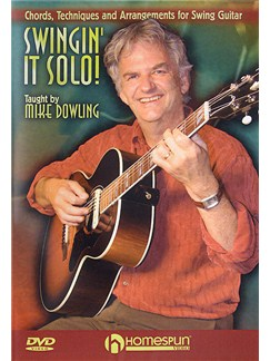 Mike Dowling: Swingin' It Solo! (DVD) DVDs / Videos | Guitar