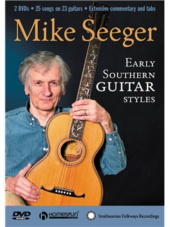 Mike Seeger: Early Southern Guitar Styles (2 DVD Set) DVDs / Videos | Guitar
